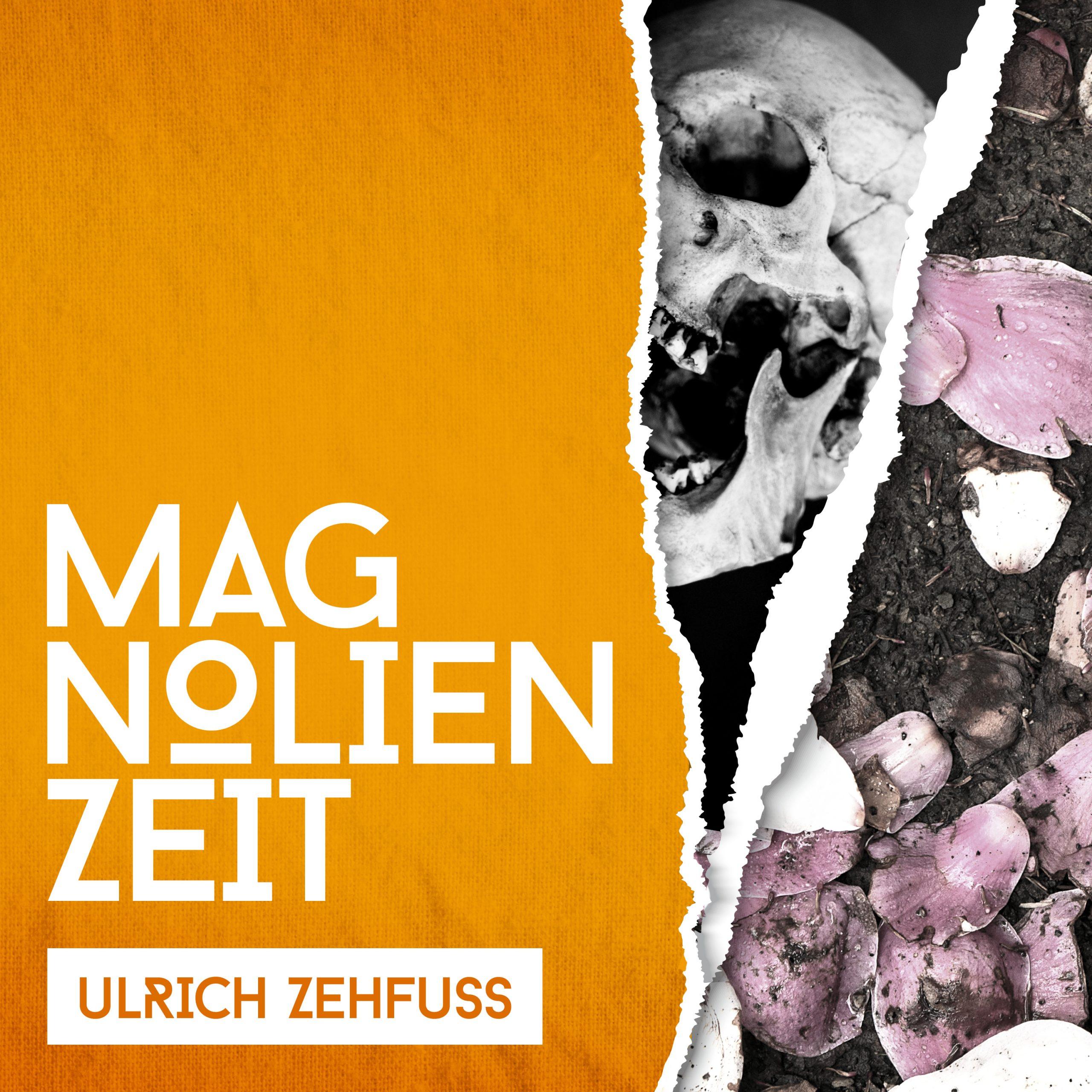 Cover Single Magnolienzeit von Ulrich Zehfuß